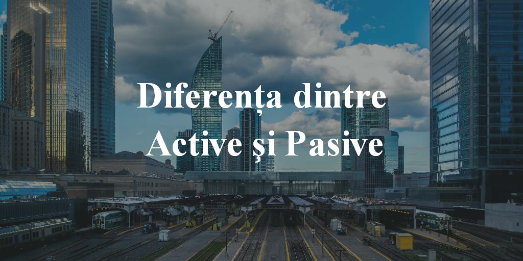 Diferenţa Dintre Active şi Pasive – Principala Cauză A Problemelor Financiare