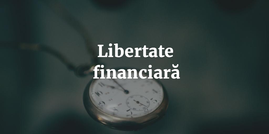 gradul meu de libertate financiară