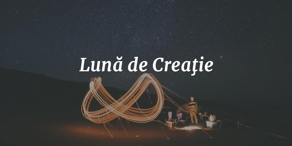 Lună De Creaţie