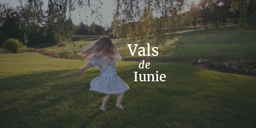 Vals De Iunie