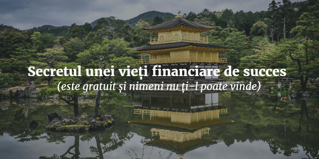 Secretul Unei Vieți Financiare De Succes (este Gratuit și Nimeni Nu ți-l Poate Vinde)
