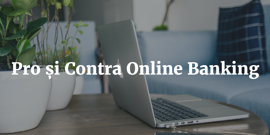 Pro Si Contra Online Banking