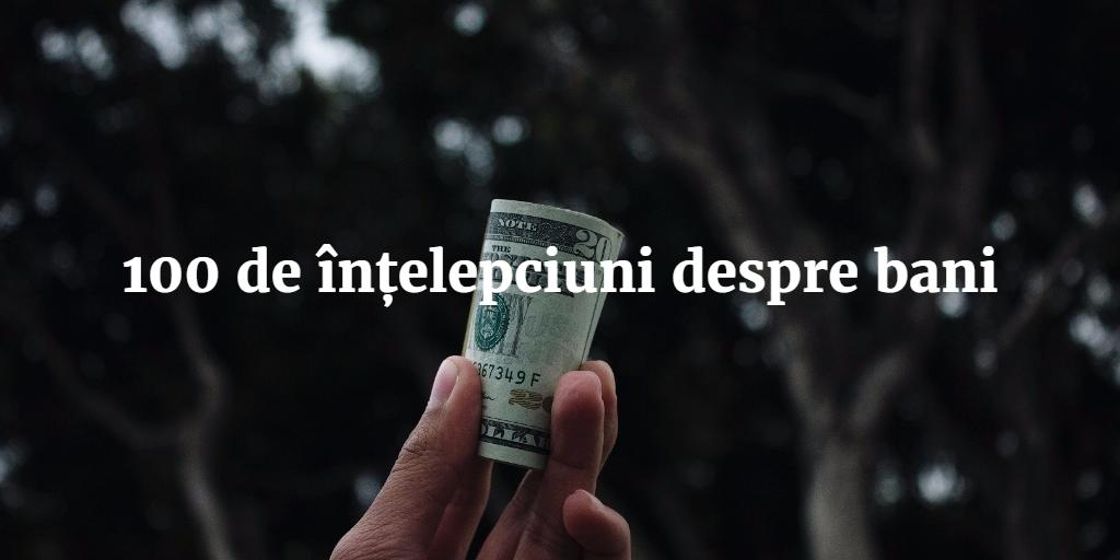 100 De Intelepciuni Despre Bani