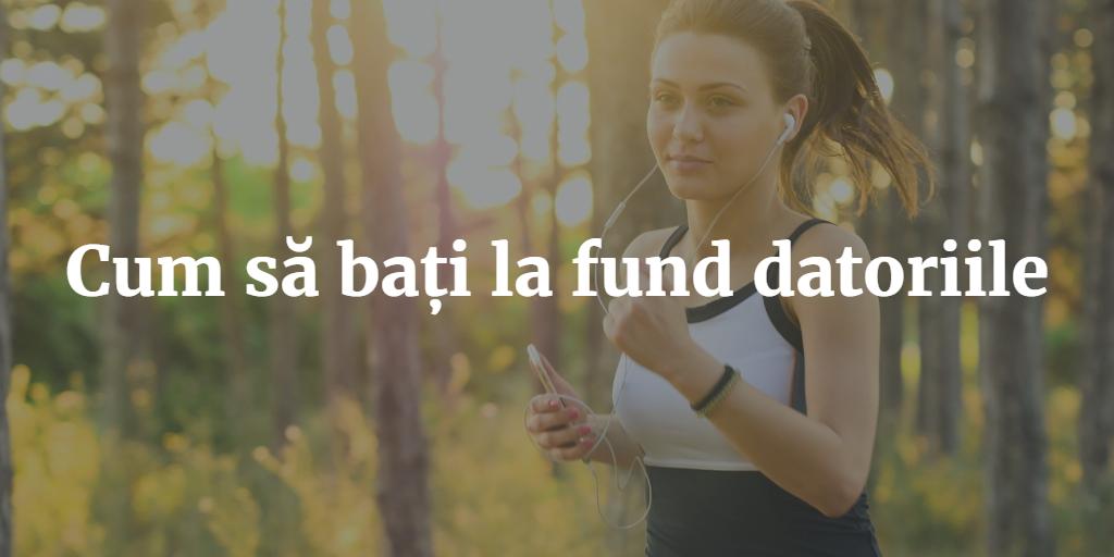 Cum Sa Bati La Fund Datoriile
