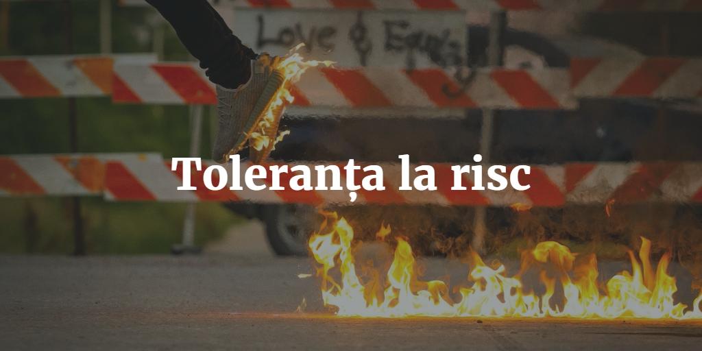 Toleranta La Risc